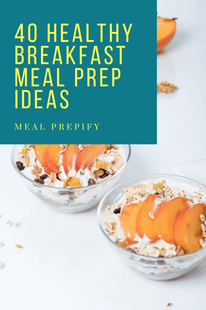 Healthy Breakfast Meal Prep Ideas