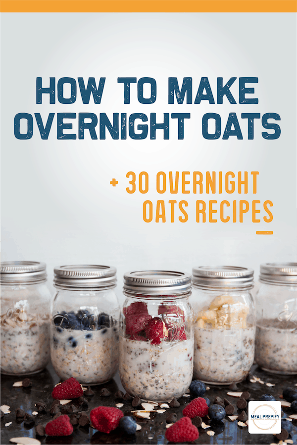 how to make overnight oats and overnight oats recipes