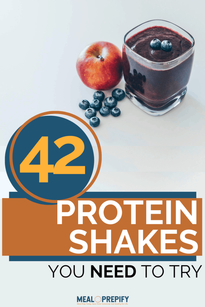 42 Protein Shakes you need to try