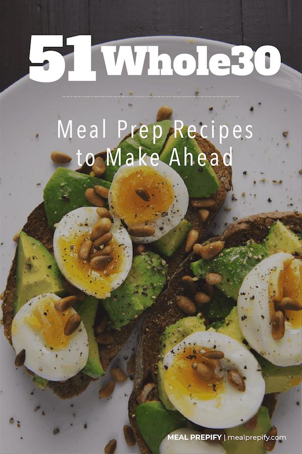 51 Whole30 Meal Prep Recipes to Make Ahead