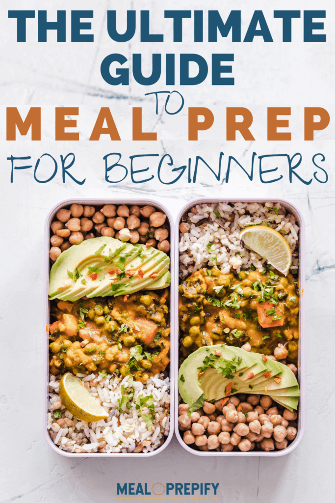 the ultimate guide to meal prep for beginnners
