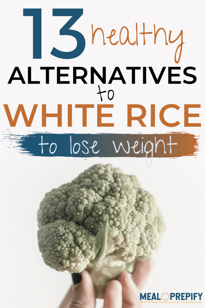 13 healthy alternatives to white rice to lose weight